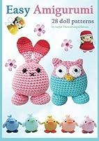 Easy Amigurumi: 28 crochet doll patterns…