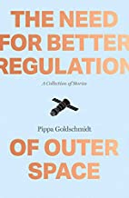 The Need for Better Regulation of Outer…