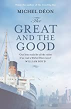 The Great and the Good by Michel Deon