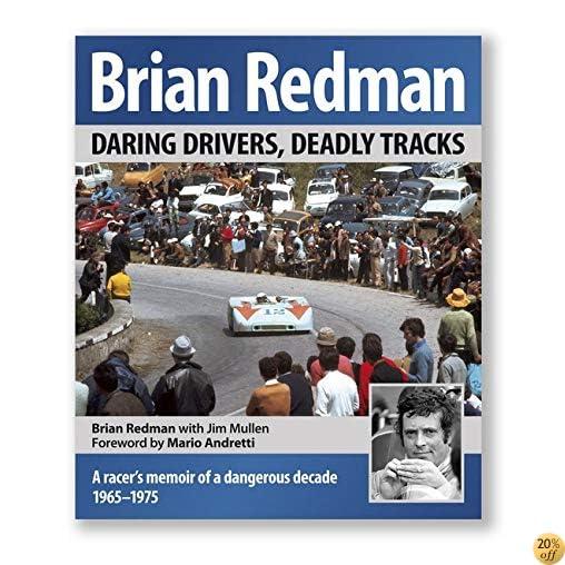 TBrian Redman: Daring drivers, deadly tracks