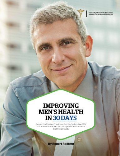 improving-mens-health-in-30-days-support-for-prostate-conditions-erectile-dysfunction-ed-and-hormonal-imbalance-in-30-days-rehabilitation-plan-for-overall-health