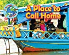 A Place to Call Home (My World Your World)…