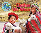 The Clothes We Wear (My World Your World) by…