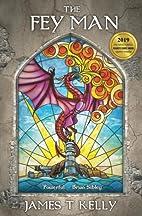 The Fey Man (The Fair Folk Series) (Volume…