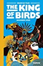 The King of the Birds: Gamayun Tales Vol. 1 (The Gamayun Tales) - Alexander Utkin