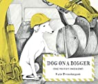 Dog on a Digger: The Tricky Incident by Kate…