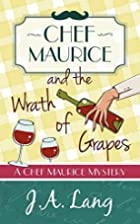 Chef Maurice and the Wrath of Grapes (Chef…