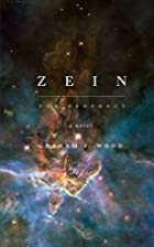 Zein: The Prophecy by Graham J. Wood