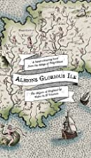 Albion's Glorious Ile: A Hand-Colouring Book…