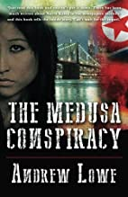 The Medusa Conspiracy by Andrew Lowe