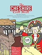 The Cheshire Cook Book: A Celebration of the…