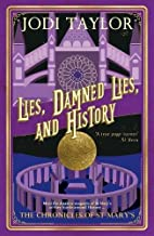 Lies, Damned Lies, and History by Jodi…