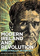 Modern Ireland and Revolution: Ernie…