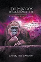 The Paradox of Lucid Dreaming: A…