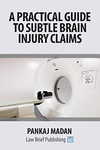 a-practical-guide-to-subtle-brain-injury-claims