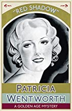 Red Shadow by Patricia Wentworth