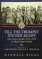 Till The Trumpet Sounds Again. Vol 2: The…