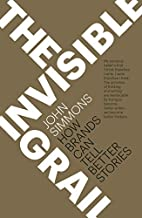 The Invisible Grail: How Brands Can Use…