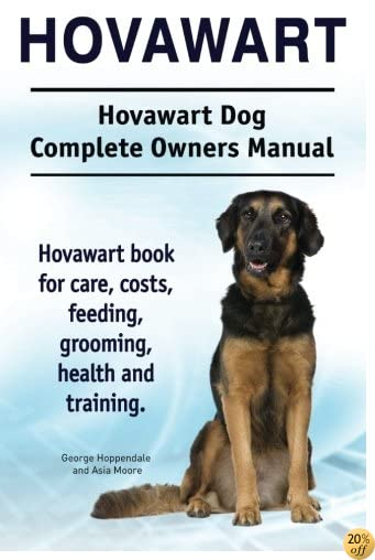 THovawart. Hovawart Dog Complete Owners Manual. Hovawart book for care, costs, feeding, grooming, health and training.