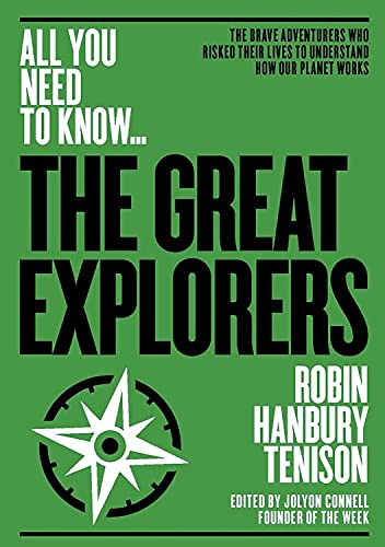 the-great-explorers-the-brave-adventurers-who-risked-their-lives-to-understand-how-our-planet-works-all-you-need-to-know