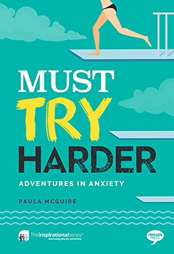 must-try-harder-adventures-in-anxiety-inspirational-series