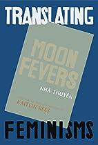 Moon Fevers by Nhã Thuyên