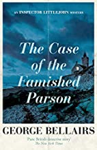 The Case of the Famished Parson by George…