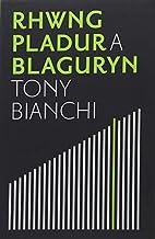 Rhwng Pladur a Blaguryn (Welsh Edition) by…