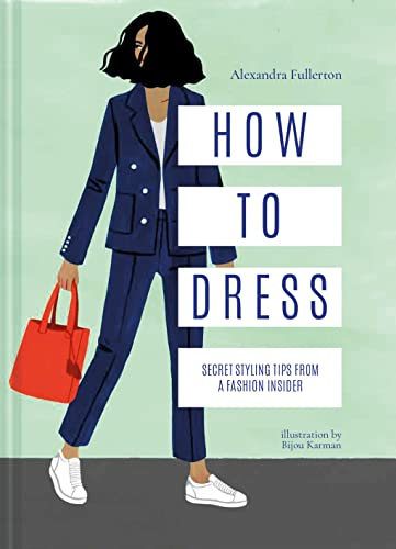 how-to-dress-secret-styling-tips-from-a-fashion-insider