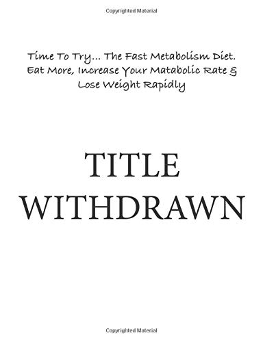 time-to-try-the-fast-metabolism-diet-eat-more-increase-your-metabolic-rate-lose-weight-rapidly