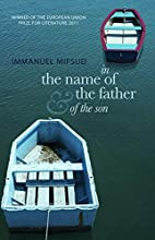 In the Name of the Father (and of the Son)…
