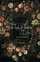 The Book of Flowering: an anthology by Mark…