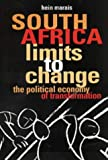 Marais, Hein: South Africa, Limits to Change: The Political Economy of Transformation