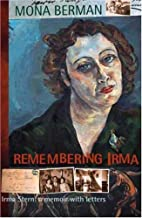 Remembering Irma : Irma Stern : a memoir…