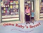 Ouma Ruby's Secret by C. Van Wyk