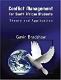 Bradshaw, Gavin: Conflict Management for South African Students