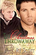 The Christmas Throwaway by RJ Scott