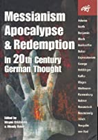 Messianism, Apocalypse and Redemption in…