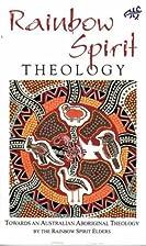 Rainbow Spirit Theology: Toward an…