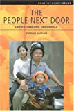 Graham, Duncan: The People Next Door: Understanding Indonesia