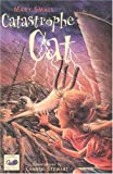 Small, Mary: Catastrophe Cat (Cygnet Young Fiction)