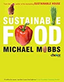 Mobbs, Michael: Sustainable Food
