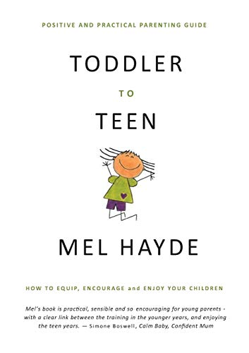 toddler-to-teen-how-to-equip-encourage-and-enjoy-your-children
