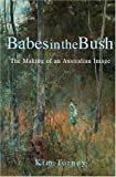 Torney, Kim: Babes in the Bush: The Making of an Australian Image