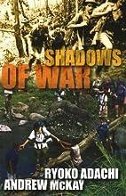 Shadows of War by Ryoko Adachi