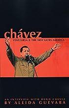 Chávez, Venezuela and the New Latin…