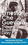 Guevara, Ernesto Che: The Bolivian Diary: Authorized Edition
