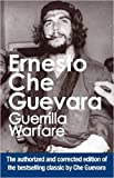 Guevara, Ernesto Che: Guerrilla Warfare: Authorized Edition