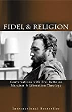 Fidel & Religion: Conversations with Frei…