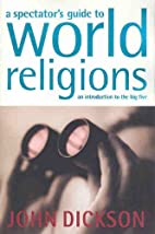 Spectator's Guide to World Religions by John…